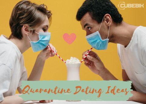 Quarantine Dating Ideas