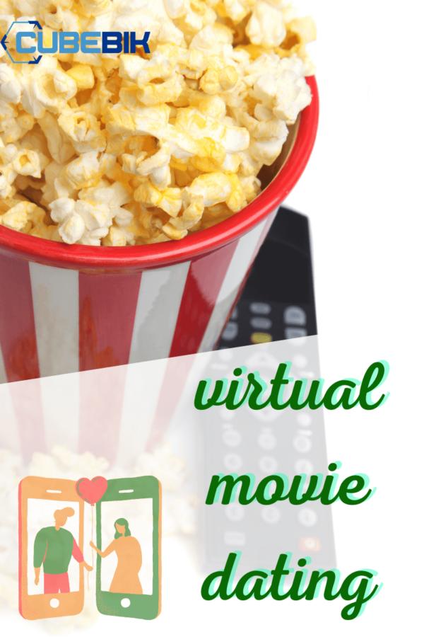 Virtual Movie Dating 1 - Cubebik Blog